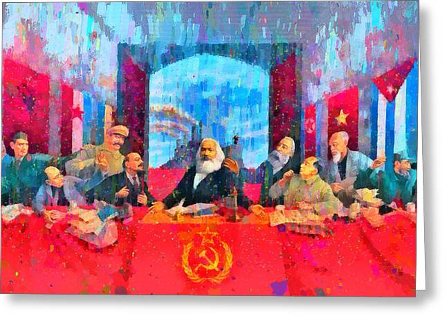 Last Communist Supper 10 Colorful - Da Greeting Card by Leonardo Digenio