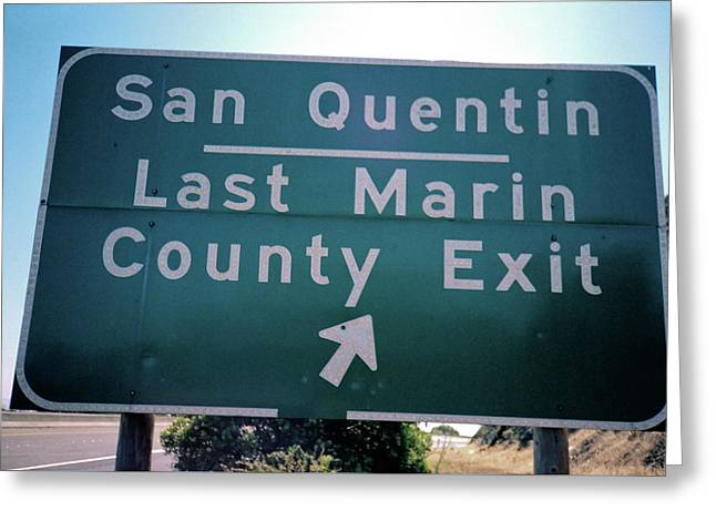 Last Marin County Exit Greeting Card