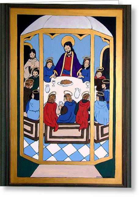 Greeting Card featuring the painting Last Supper by Stephanie Moore
