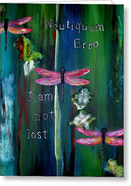 Latin I Am Not Lost Greeting Card by Brenda Alcorn