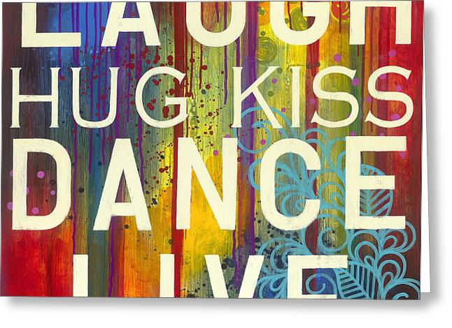 Laugh Hug Kiss Dance Live Greeting Card