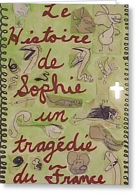 Le Histoire De Sophie Un Tragedie Du France Greeting Card by William Douglas