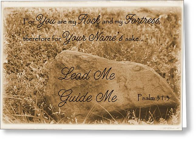 Paws4critters Photography Greeting Cards - Lead Me Guide Me Psalm 31 Greeting Card by Robyn Stacey