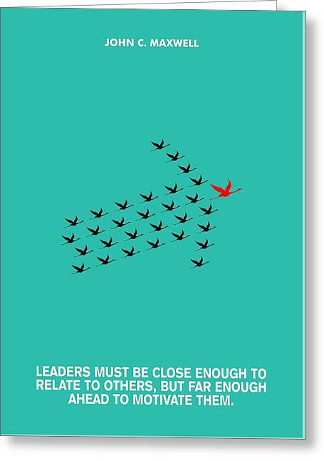 Leaders Motivation John Maxwell Quotes Poster Greeting Card