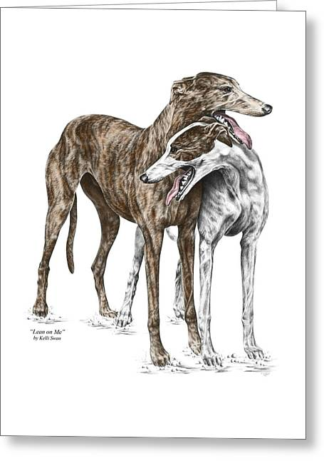 Lean On Me - Greyhound Dogs Print Color Tinted Greeting Card