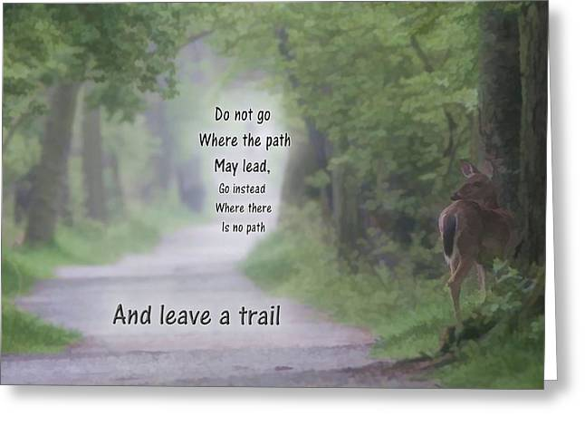 Leave A Trail Greeting Card by Dan Sproul