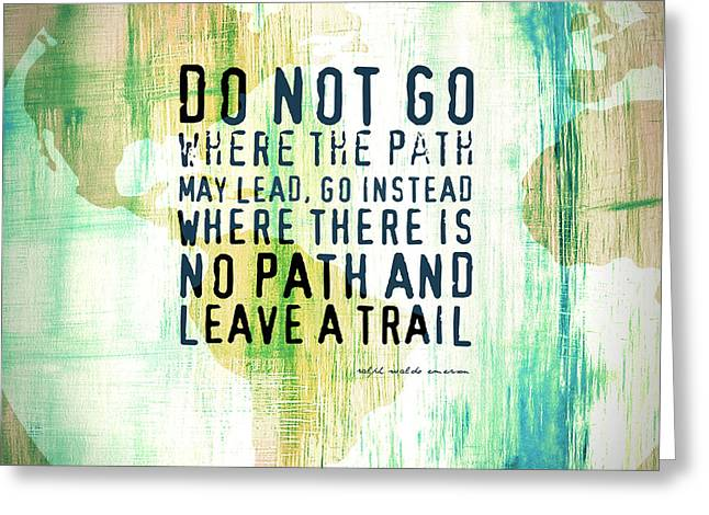Leave A Trail Emerson Quote Greeting Card