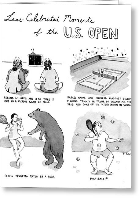 Less Celebrated Moments Of The U.s. Open Greeting Card by Emily Flake