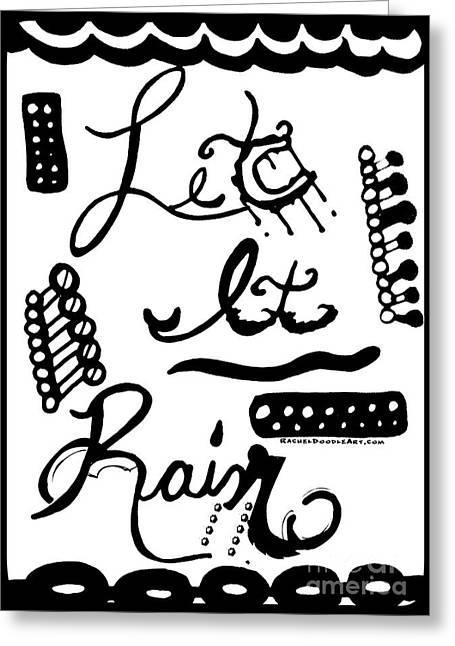 Let It Rain Greeting Card