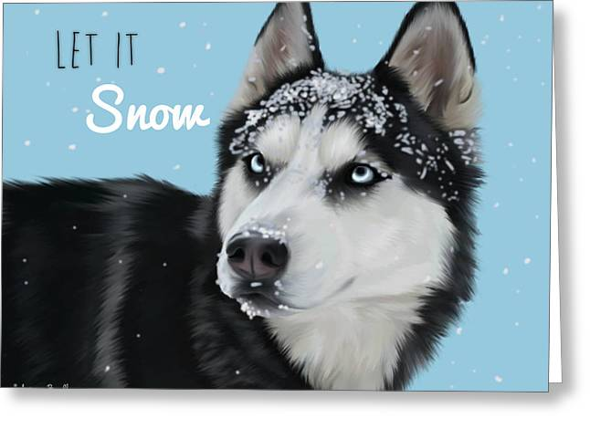 Let It Snow Greeting Card by Autumn Bradley