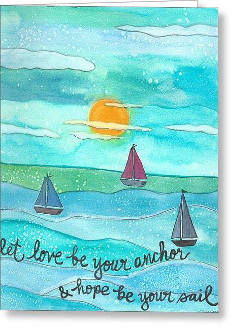 Let Love Be Your Anchor Greeting Card