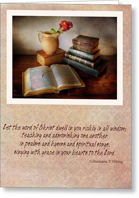 Let The Word Of Christ Dwell In You Richly  Greeting Card by David and Carol Kelly