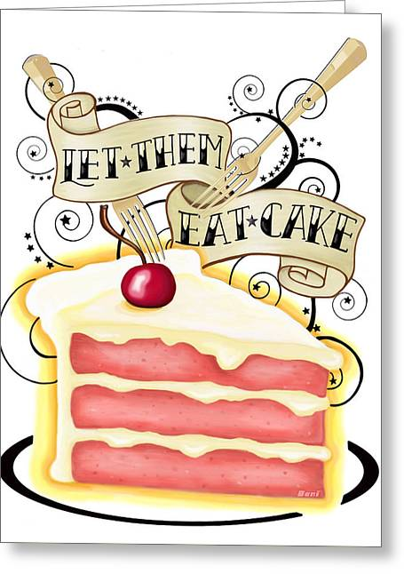 Let Them Eat Cake Greeting Card by Little Bunny Sunshine