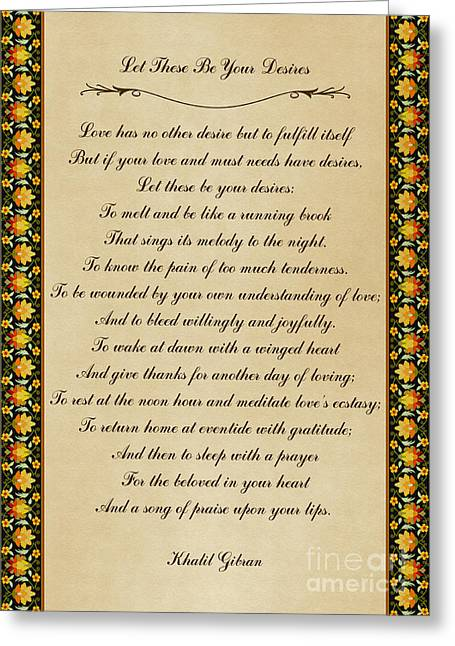 Let These Be Your Desires By Khalil Gibran Greeting Card