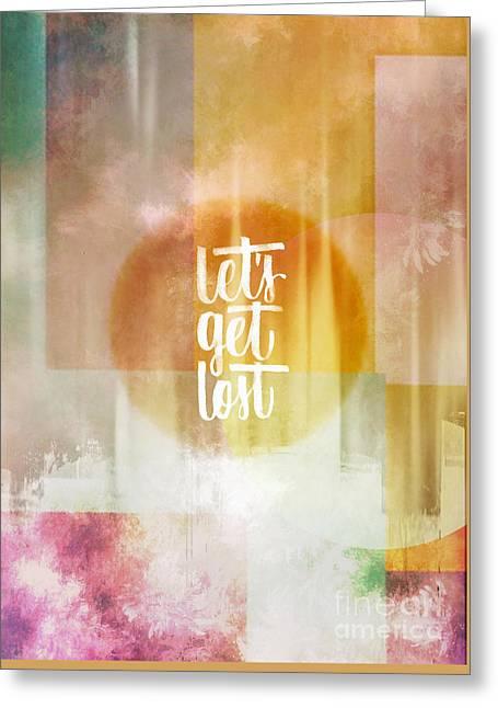 Let's Get Lost Greeting Card by Jacky Gerritsen