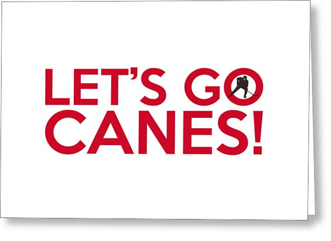 Let's Go Canes Greeting Card