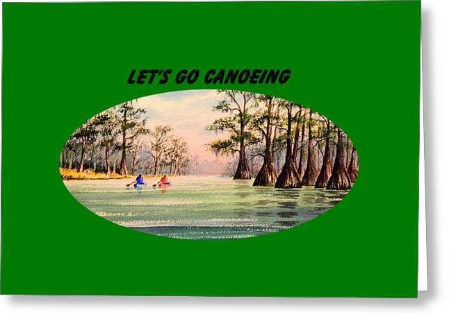 Let's Go Canoeing Greeting Card by Bill Holkham