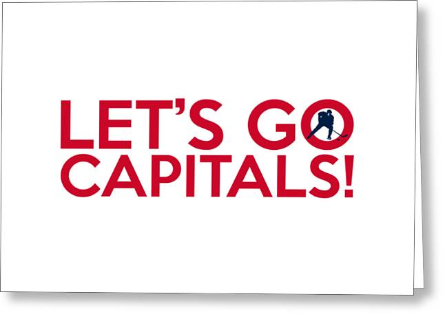 Let's Go Capitals Greeting Card