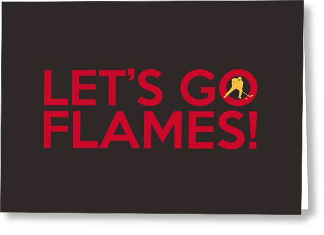 Let's Go Flames Greeting Card