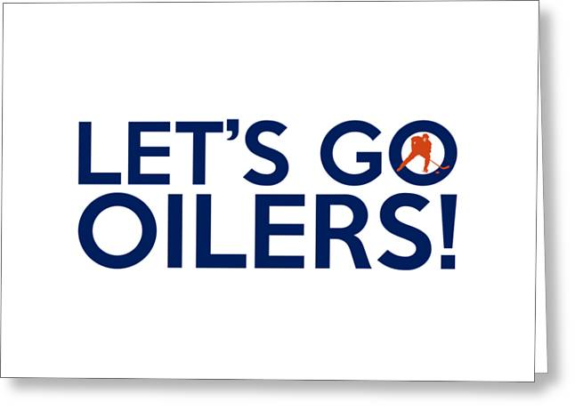 Let's Go Oilers Greeting Card