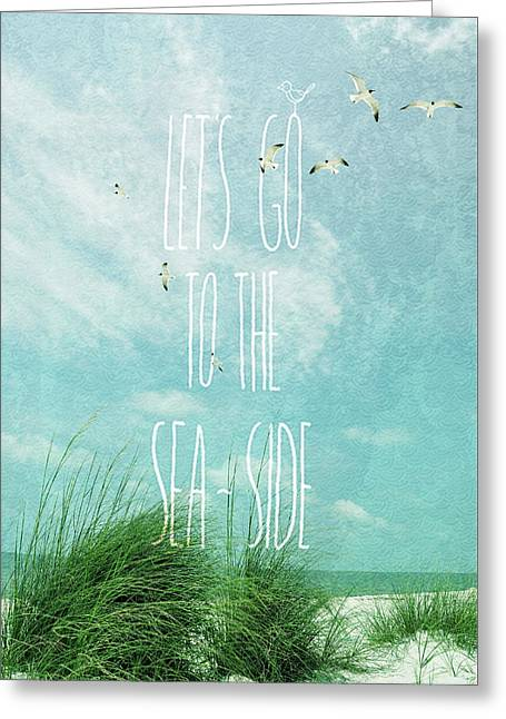 Greeting Card featuring the photograph Let's Go To The Sea-side by Jan Amiss Photography