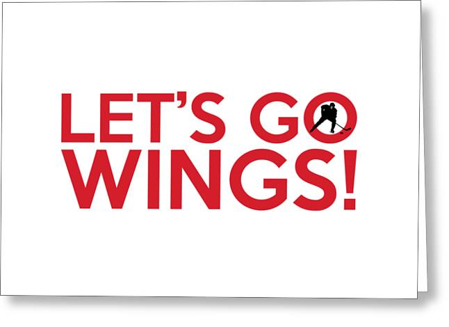 Let's Go Wings Greeting Card