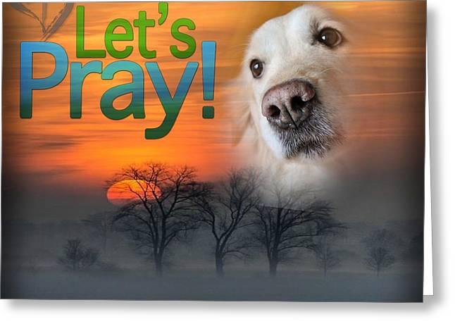 Let's Pray Greeting Card