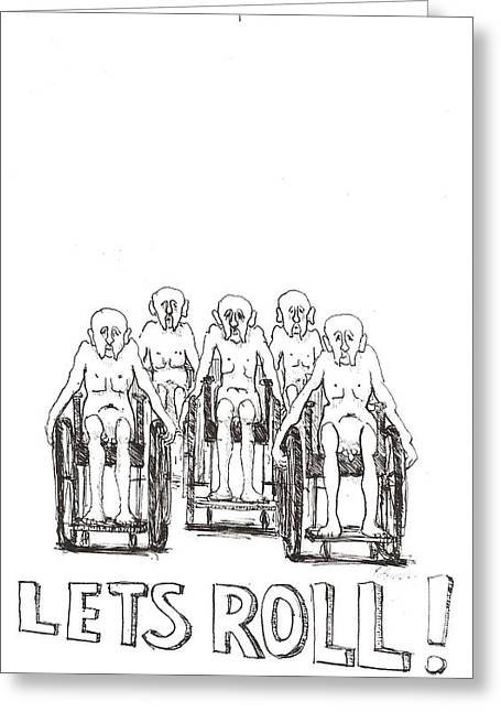Greeting Card featuring the drawing Lets Roll by R  Allen Swezey