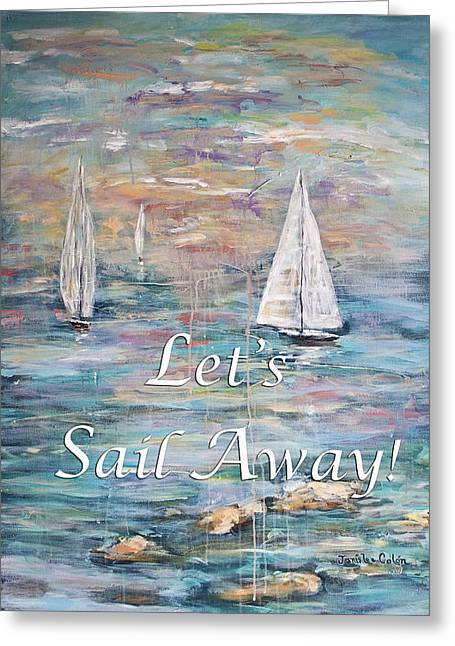 Let's Sail Away Greeting Card