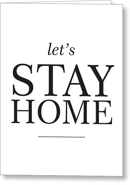 Let's Stay Home Greeting Card