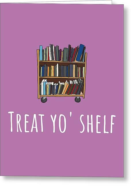 Librarian Card - Librarian Birthday Card - Treat Yo' Shelf - Library Greeting Card Card Greeting Card