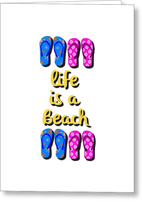 Life Is A Beach Design Greeting Card by Edward Fielding