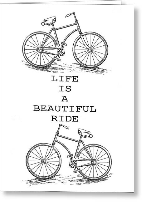 Life Is A Beautiful Ride Greeting Card by Dan Sproul