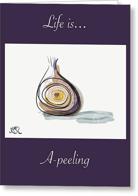 Life Is A-peeling Greeting Card