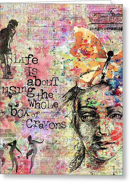 Life Is About Using The Whole Box Of Crayons Greeting Card