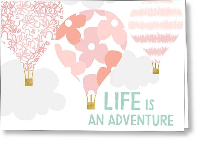 Life Is An Adventure Pink- Art By Linda Woods Greeting Card