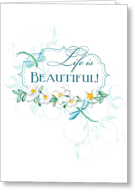 Life Is Beautiful - Dragonflies N Daisies W Leaf Swirls N Dots Greeting Card by Audrey Jeanne Roberts