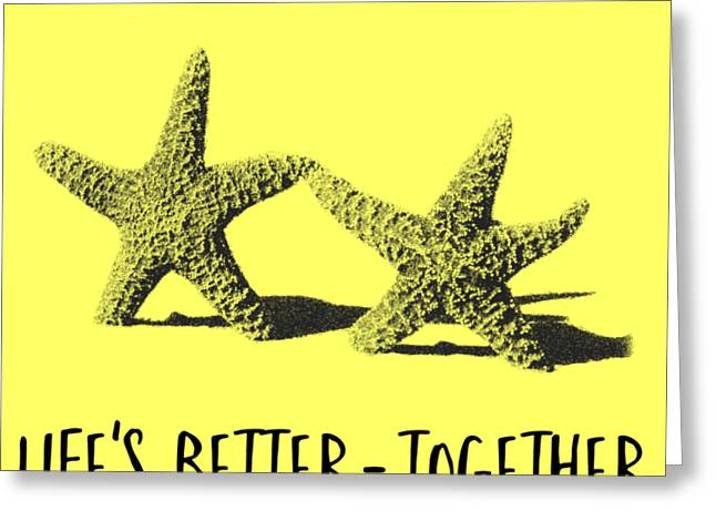 Life Is Better Together Sketch Tee Greeting Card