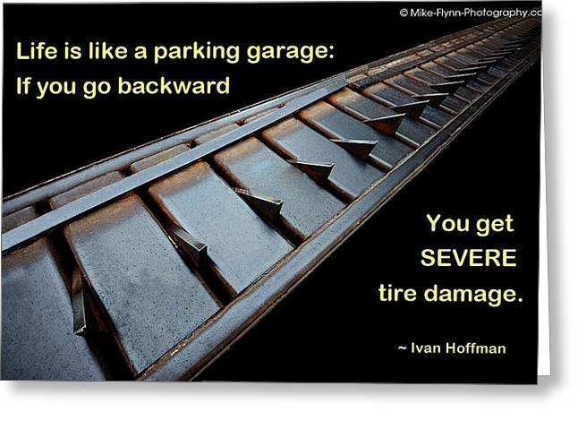Life Is Like A Parking Garage Greeting Card