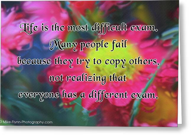 Life Is The Most Difficult Exam Greeting Card