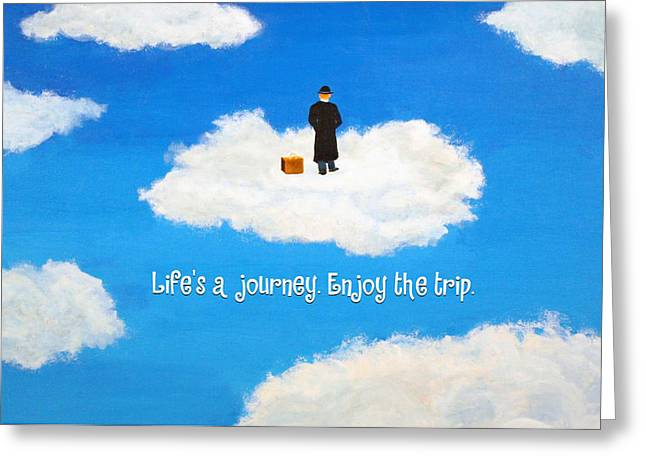 Life's A Journey Greeting Card Greeting Card