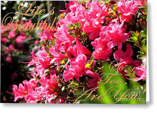 Life's Beautiful Greeting Card by Gardening Perfection