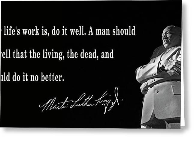 Life's Work - Martin Luther King Greeting Card by Daniel Hagerman