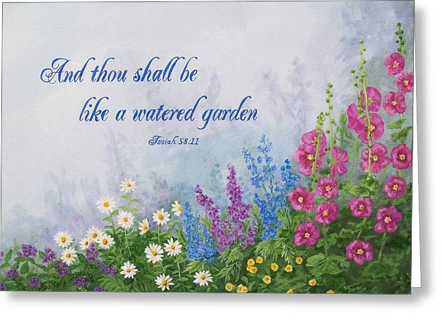 Like A Watered Garden Greeting Card by Sandra Poirier