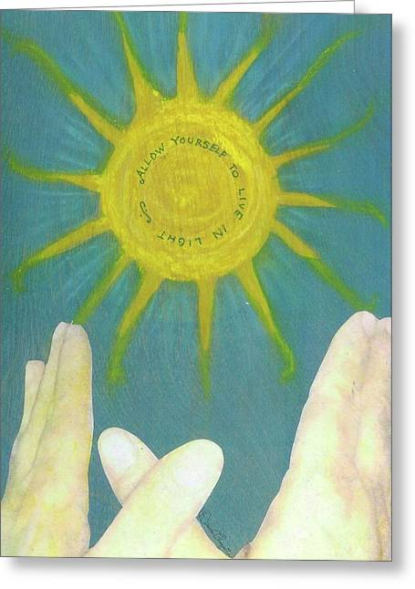 Greeting Card featuring the mixed media Live In Light by Desiree Paquette