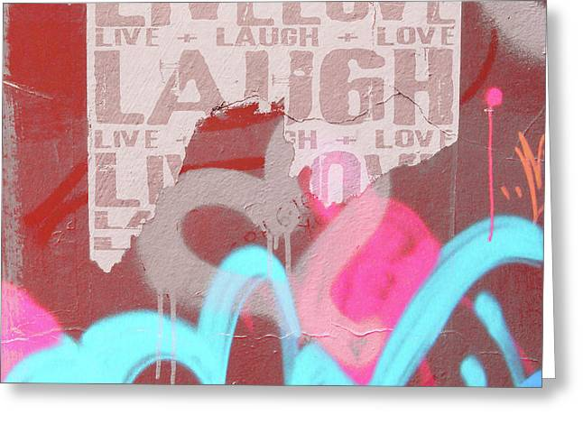Live Laugh Love Greeting Card by Roseanne Jones