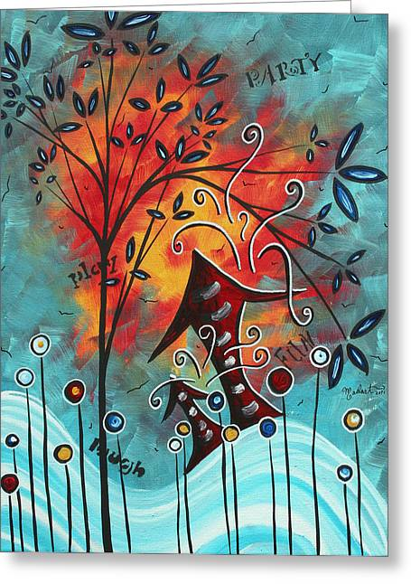 Live Life II By Madart Greeting Card by Megan Duncanson