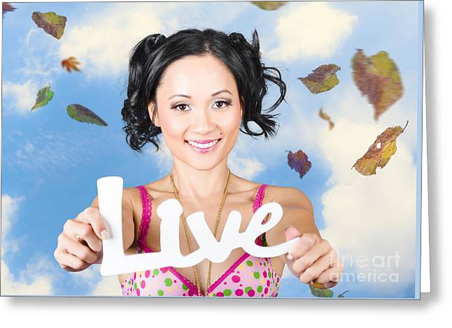 Live. Motivational Words From A Life Coach  Greeting Card by Jorgo Photography - Wall Art Gallery