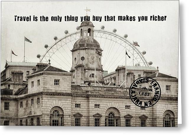 London Old And New Quote Greeting Card by JAMART Photography