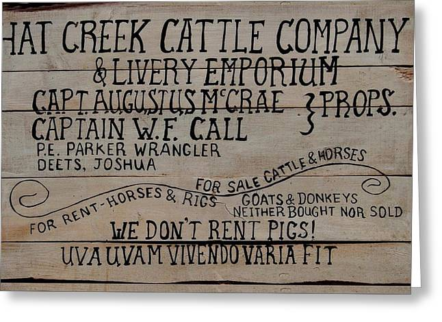 Lonesome Dove Hat Creek Cattle Company We Don't Rent Pigs Greeting Card